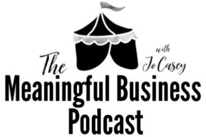 The Meaningful Business Podcast logo